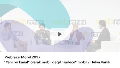 Webrazzi Mobil 2017: Hülya Varlık